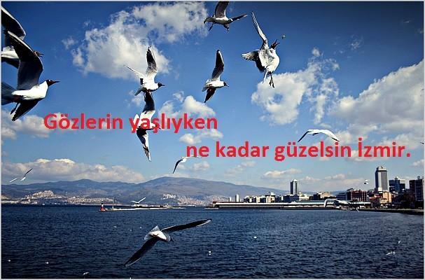 İzmir ile İlgili Sözler, Güzel İzmir Sözleri