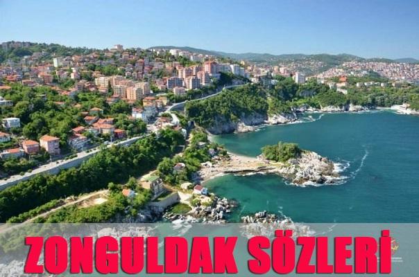 Zonguldak İle İlgili Sözler