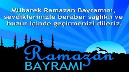 Ramazan Bayramı İle İlgili Mesajlar / Sözler / Kısa / Yeni