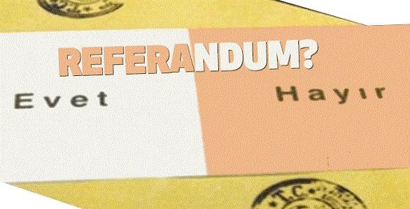 Referandum İle İlgili Sözler, Referandum Sözleri